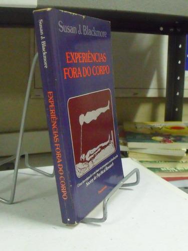 livro -experiências fora do corpo - susan j. blackmore