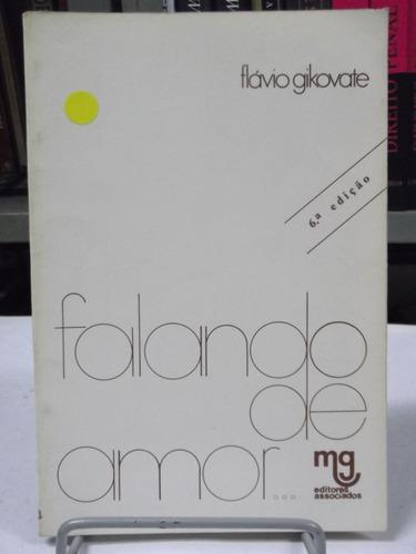livro - falando de amor - flávio gikovate