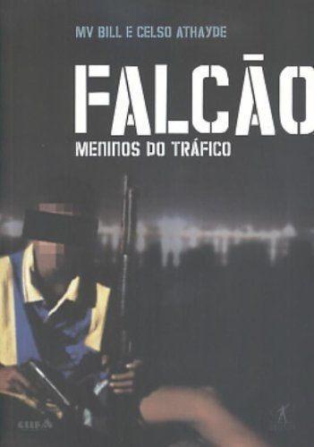 livro falcao - meninos do trafico mv bill