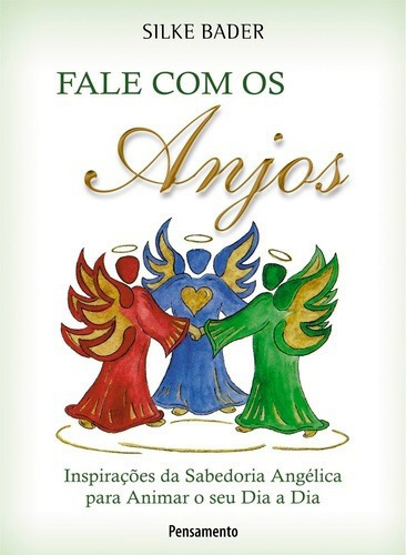 livro fale com os anjos - silke bader