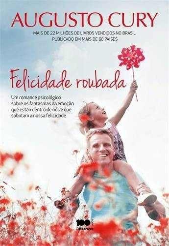 livro- felicidade roubada - augusto cury- frete gratis