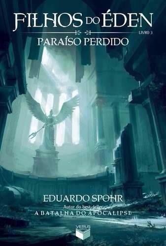 livro - filhos do éden 3: paraíso perdido - eduardo spohr