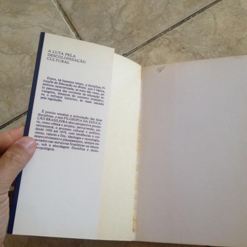 livro filosofia da educação brasileira alfredo bosi 6ª ed c2