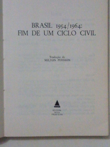 livro: fim de um ciclo civil - 1954/1964 - jordam m. young