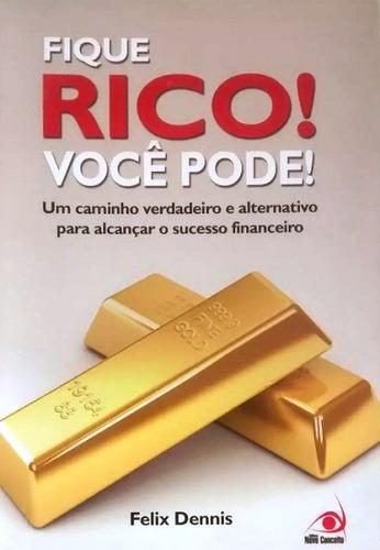 livro - fique rico! você pode - sucesso financeiro