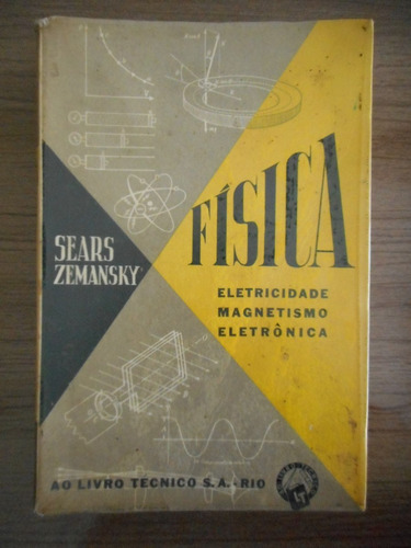 livro física eletricidade magnetismo eletrôni sears zemansky