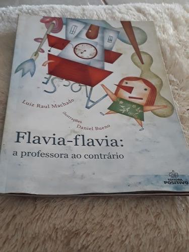 livro flavia-flavia: a professora ao contrario