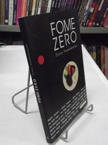 livro - fome zero textos fundamentais - alberto santoro