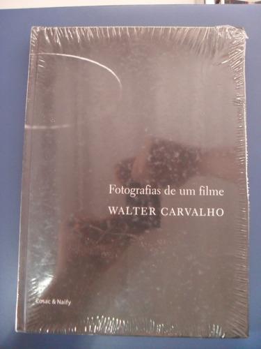 livro fotografias de um filme walter carvalho