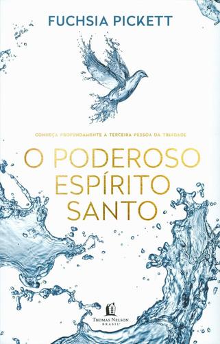 livro fuchsia pickett - o poderoso espírito santo