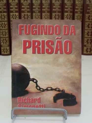 livro fugindo da prisão  - richard simonetti