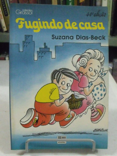 livro - fugindo de casa - suzana dias beck