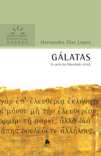 livro gálatas - comentário expositivo / hernandes dias