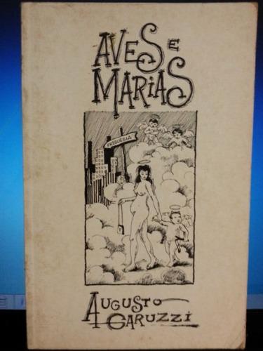 livro: garuzzi, augusto - aves e marias - frete grátis