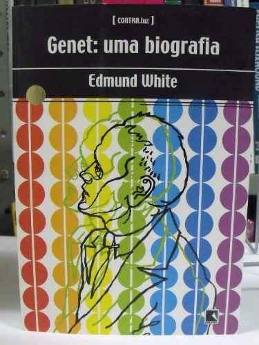 livro - genet: uma biografia - edmund white