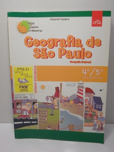 livro geografia de são paulo 4º e 5º ano eduardo - usado