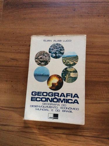 livro: geografia econômica - elian alabi lucci