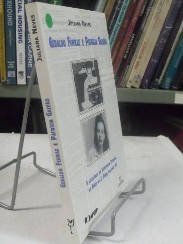 livro - geraldo ferraz e patrícia galvão - juliana neves