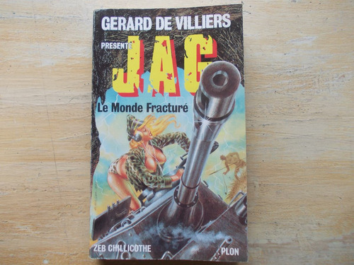 livro - gerard de villiers - le monde fracturé - em francês