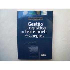 Livro Gestão Logística Do Transporte De Cargas - Vários Auto