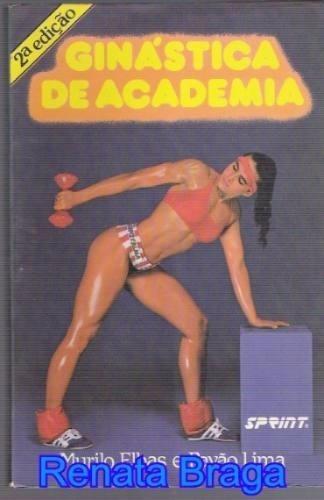 livro ginástica de academia murilo elbas e pavão lima