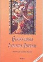 livro ginecologia infanto-juvenil alvaro da cunha bastos