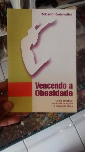 livro gospel - vencendo a obesidade robson rodovalho