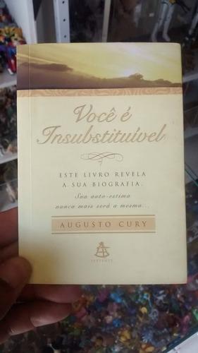 livro gospel - você é insubstituível augusto cury