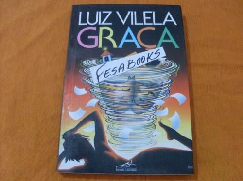 livro: graça - luiz vilela - romance de 1989