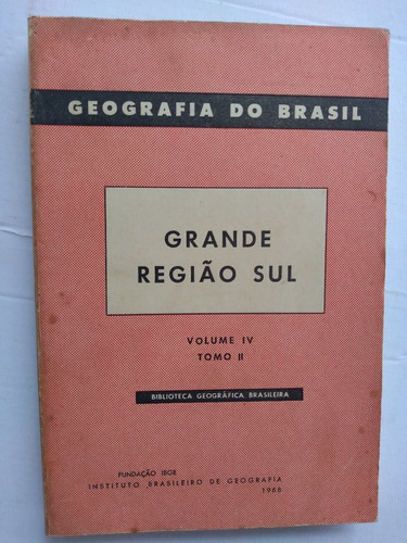 livro - grande região sul - vol 4 - tomo 2 - ibge - 1968