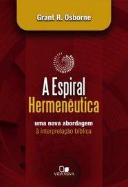 livro grant r.osborne - a espiral hermenêutica