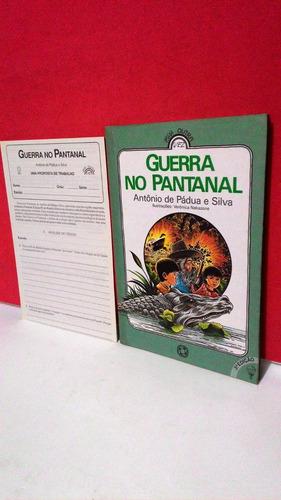 livro guerra no pantanal - antônio de pádua