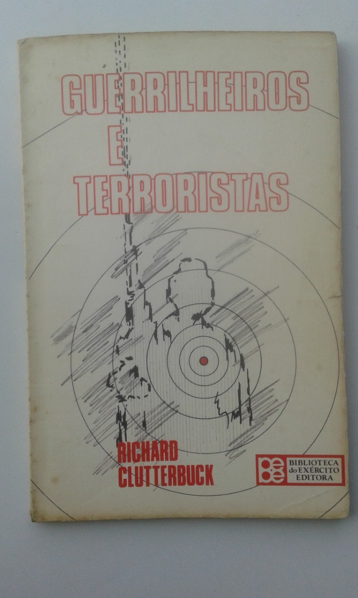 b604cbea5 Livro - Guerrilheiros E Terroristas - Richard Clutterbuck - R  23