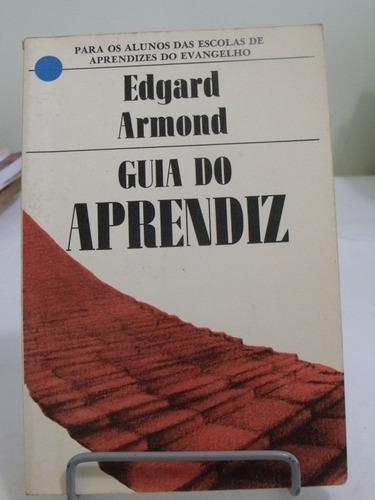 livro guia do aprendiz - edgard armond