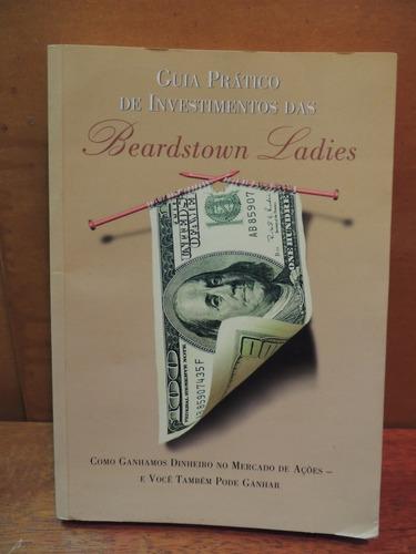 livro guia prático de investimentos das beardstown ladies