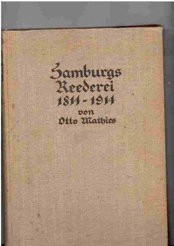 livro hamburgs reederei 1814-1914 otto mathies
