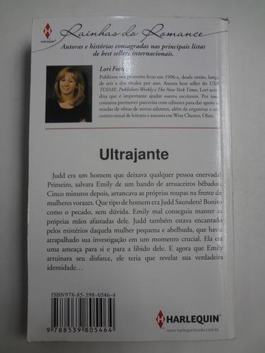 livro harlequin rainha do romance lori foster ultrajante 71