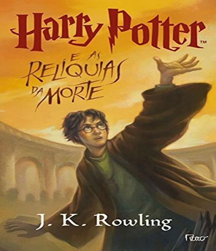 livro harry potter e as reliquias da morte rocco j k rowling