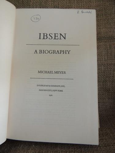 livro henrik ibsen a biography by michael meyer