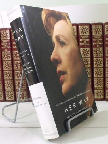 livro - her way: the hopes and ambitions of hilary rodham...
