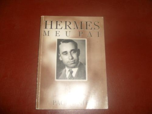 livro - hermes meu pai - ivo paciornik - 1998