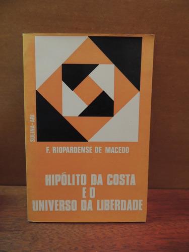 livro hipólito da costa o universo da liberdade riopardense