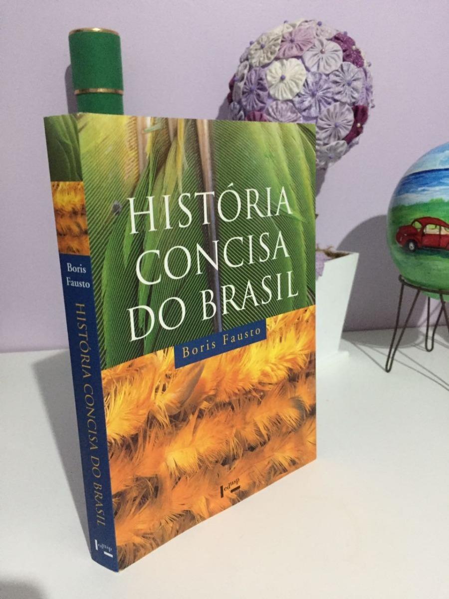 livro historia concisa do brasil boris fausto