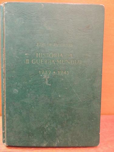 livro história da ii guerra mundial ano 3 edgar mcinnis