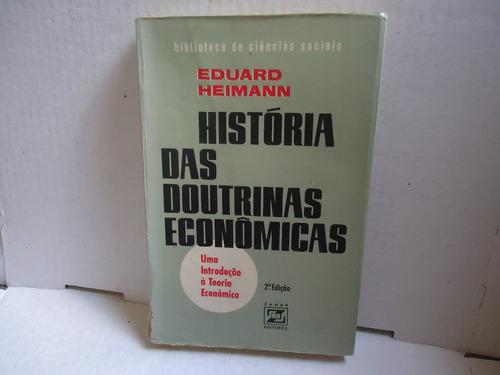 livro história das doutrinas econômicas - edward heimann
