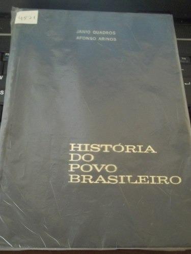 livro  história do povo brasileiro  1ª ed  vol.3/