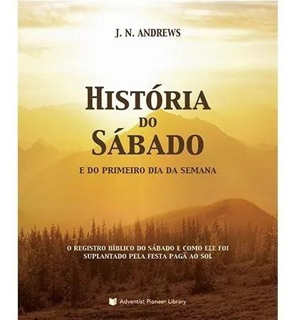 livro: história do sábado - centro white