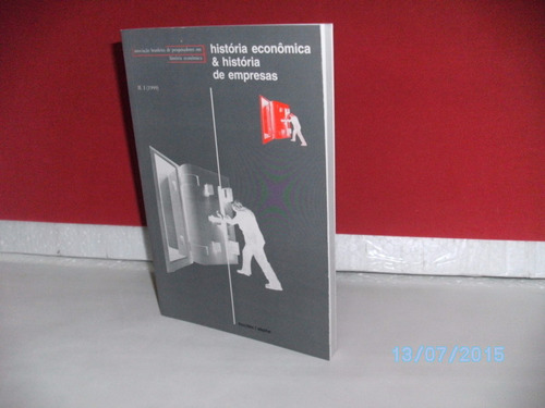livro história econômica e história de empresas- ii -1 /1999