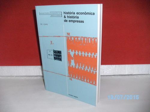 livro história econômica e história de empresas- ill -1/2000