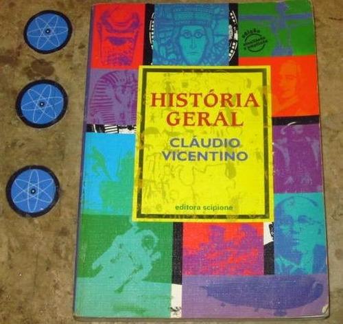 livro história geral - claudio vicentino (1999) 8° edição